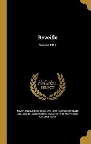 Bog, hardback Reveille; Volume 1911
