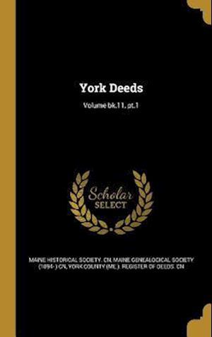 Bog, hardback York Deeds; Volume Bk.11, PT.1