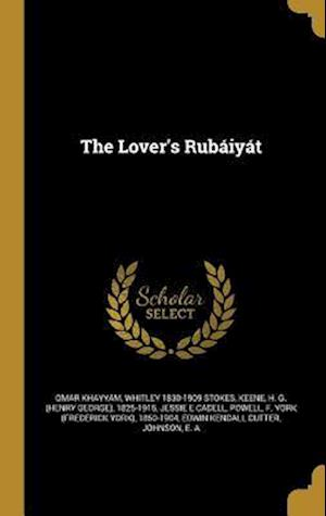 Bog, hardback The Lover's Rubaiyat af Jessie Belle 1869-1948 Rittenhouse, Omar Khayyam