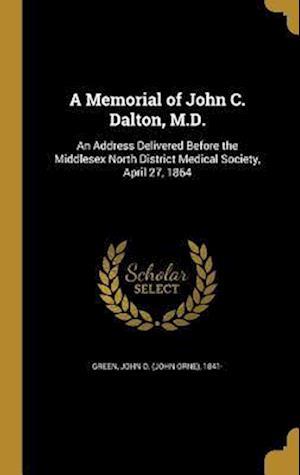 Bog, hardback A Memorial of John C. Dalton, M.D.