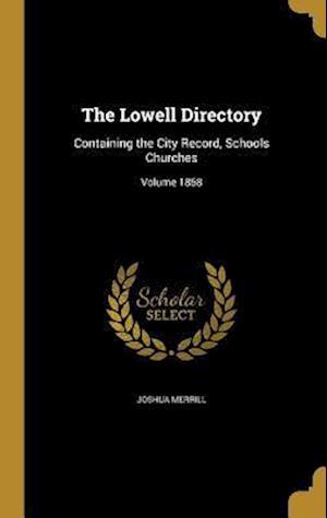 Bog, hardback The Lowell Directory af Joshua Merrill