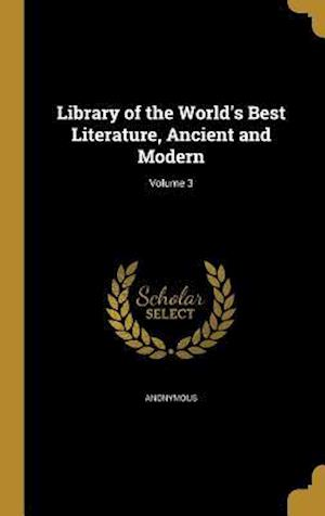 Bog, hardback Library of the World's Best Literature, Ancient and Modern; Volume 3