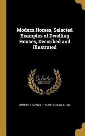Bog, hardback Modern Homes, Selected Examples of Dwelling Houses, Described and Illustrated