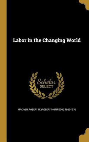 Bog, hardback Labor in the Changing World