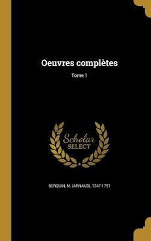 Bog, hardback Oeuvres Completes; Tome 1
