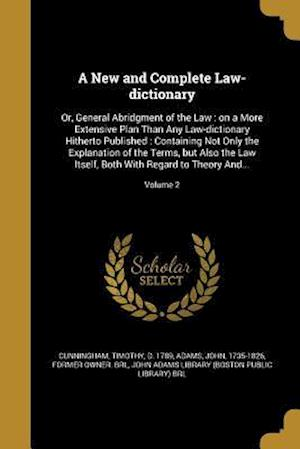Bog, paperback A New and Complete Law-Dictionary