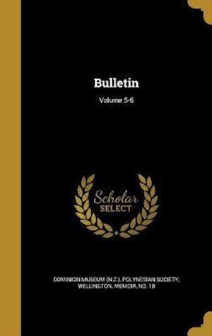 Bog, hardback Bulletin; Volume 5-6