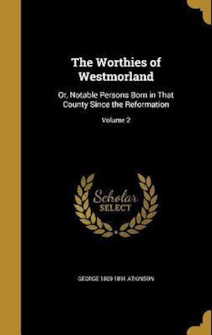 Bog, hardback The Worthies of Westmorland af George 1809-1891 Atkinson