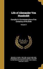 Life of Alexander Von Humboldt af Julius 1800-1893 Lowenberg