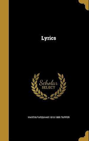 Bog, hardback Lyrics af Martin Farquhar 1810-1889 Tupper