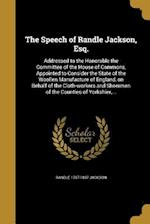 The Speech of Randle Jackson, Esq. af Randle 1757-1837 Jackson