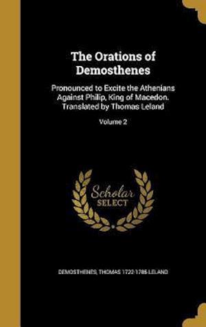 Bog, hardback The Orations of Demosthenes af Thomas 1722-1785 Leland