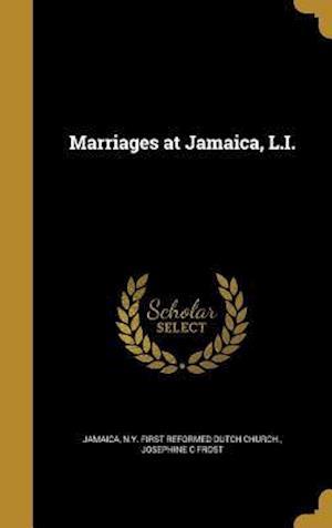 Bog, hardback Marriages at Jamaica, L.I. af Josephine C. Frost