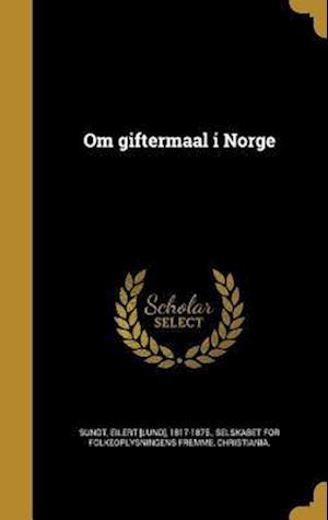 Bog, hardback Om Giftermaal I Norge