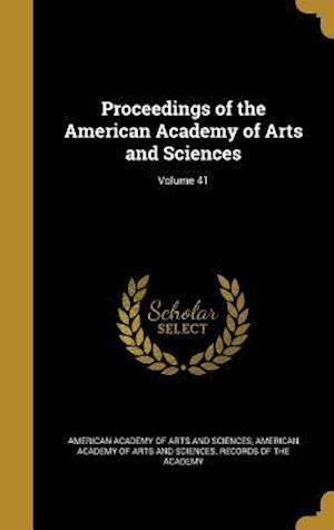 Bog, hardback Proceedings of the American Academy of Arts and Sciences; Volume 41