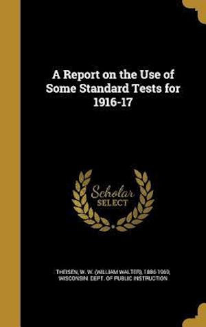 Bog, hardback A Report on the Use of Some Standard Tests for 1916-17