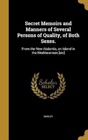 Bog, hardback Secret Memoirs and Manners of Several Persons of Quality, of Both Sexes.