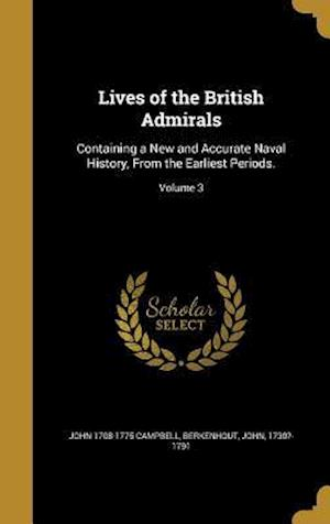 Bog, hardback Lives of the British Admirals af John 1708-1775 Campbell