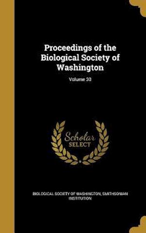 Bog, hardback Proceedings of the Biological Society of Washington; Volume 30