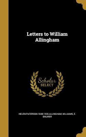Bog, hardback Letters to William Allingham af Helen Paterson 1848-1926 Allingham