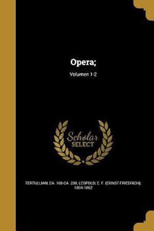 Bog, paperback Opera;; Volumen 1-2