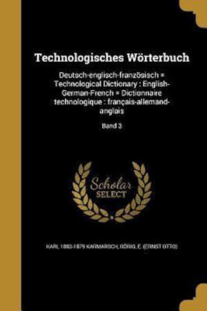 Bog, paperback Technologisches Worterbuch af Karl 1803-1879 Karmarsch