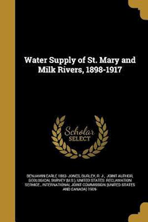 Bog, paperback Water Supply of St. Mary and Milk Rivers, 1898-1917 af Benjamin Earle 1883- Jones