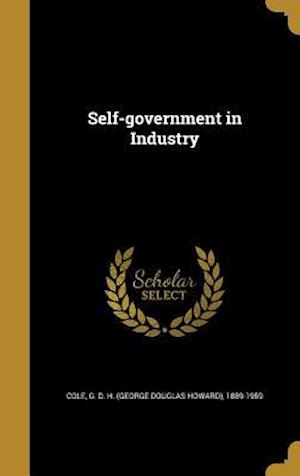 Bog, hardback Self-Government in Industry