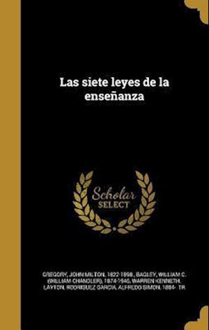 Bog, hardback Las Siete Leyes de La Ensenanza af Warren Kenneth Layton