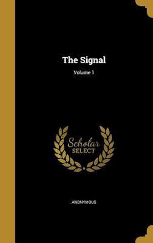 Bog, hardback The Signal; Volume 1