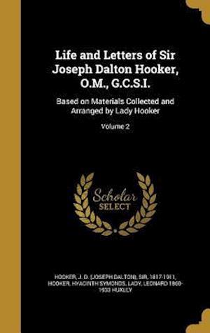 Bog, hardback Life and Letters of Sir Joseph Dalton Hooker, O.M., G.C.S.I. af Leonard 1860-1933 Huxley