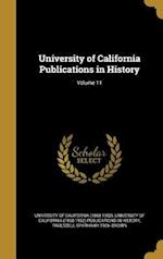 University of California Publications in History; Volume 11 af Truesdell Sparhawk 1906- Brown