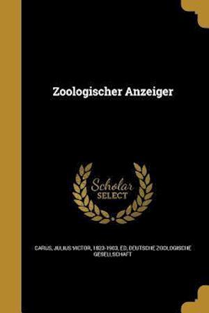 Bog, paperback Zoologischer Anzeiger