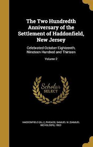 Bog, hardback The Two Hundredth Anniversary of the Settlement of Haddonfield, New Jersey