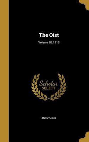 Bog, hardback The Oist; Volume 30, 1913