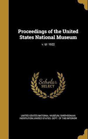 Bog, hardback Proceedings of the United States National Museum; V. 61 1922