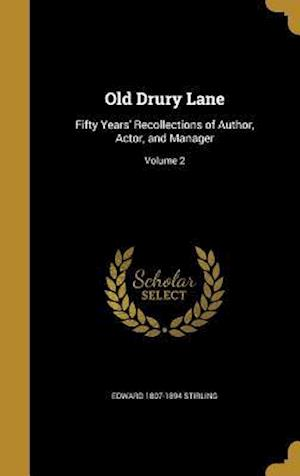 Bog, hardback Old Drury Lane af Edward 1807-1894 Stirling