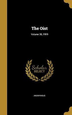 Bog, hardback The Oist; Volume 36, 1919