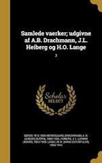 Samlede Vaerker; Udgivne AF A.B. Drachmann, J.L. Heiberg Og H.O. Lange; 3 af Soren 1813-1855 Kierkegaard