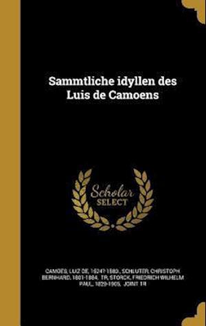 Bog, hardback Sa Mmtliche Idyllen Des Luis de Camoens