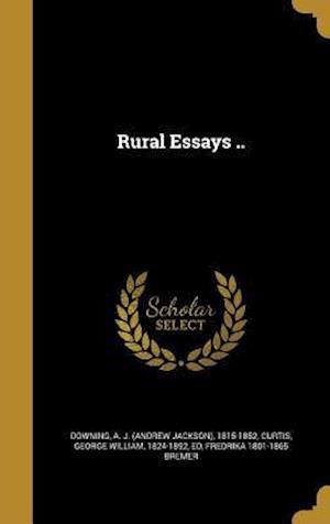 Bog, hardback Rural Essays .. af Fredrika 1801-1865 Bremer