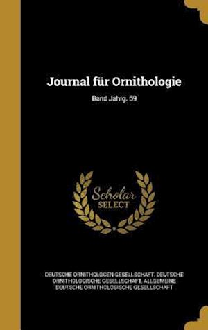 Bog, hardback Journal Fur Ornithologie; Band Jahrg. 59