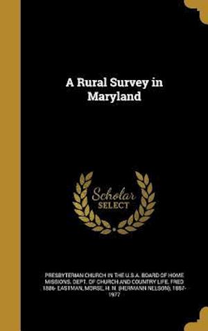 Bog, hardback A Rural Survey in Maryland af Fred 1886- Eastman
