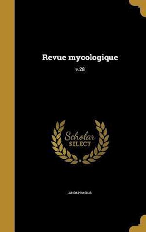 Bog, hardback Revue Mycologique; V.28