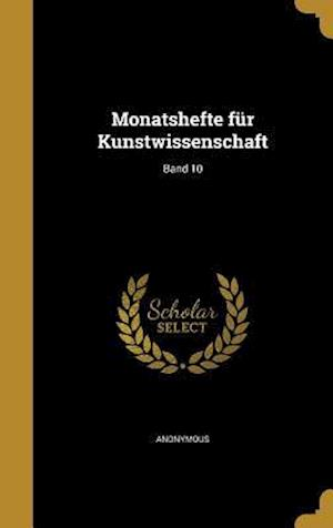 Bog, hardback Monatshefte Fur Kunstwissenschaft; Band 10