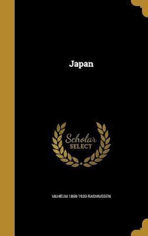 Bog, hardback Japan af Vilhelm 1869-1939 Rasmussen