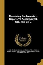 Mandatory for Armenia ... Report .. af Merrill 1856-1929 Moores