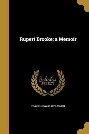 Bog, paperback Rupert Brooke; A Memoir af Edward Howard 1872- Marsh