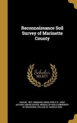 Bog, hardback Reconnoissance Soil Survey of Marinette County af Samuel 1870- Weidman