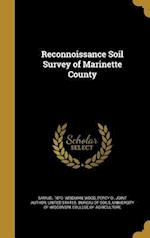Reconnoissance Soil Survey of Marinette County af Samuel 1870- Weidman